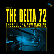 The Soul of a New Machine | The Delta 72