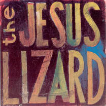 Lash | The Jesus Lizard
