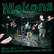 Where Were You?:  Hen's Teeth and Other Lost Fragments of Un-Popular Culture Vol.2 | Mekons