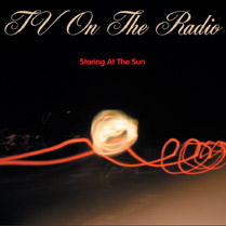 Staring At The Sun - Promotional CD Single | TV on the Radio