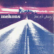 Fear and Whiskey | Mekons
