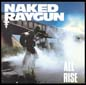 All Rise | Naked Raygun