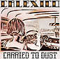 Carried To Dust | Calexico