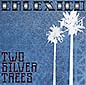 Two Silver Trees