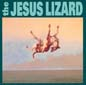 Down (remaster/reissue) | The Jesus Lizard
